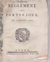 REGLEMENT des PORTS et JOUX de l'année 1700.