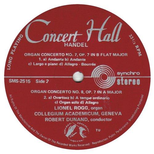 Georg-Friedrich HÄNDEL, Concerto pour orgue et orchestre No 8 op 7 No 2, HWV 307, Lionel ROGG, orgue de Nyon, Le Collegium Academicum de Genève (CAG), Robert DUNAND, SMS 2514/17, 1966
