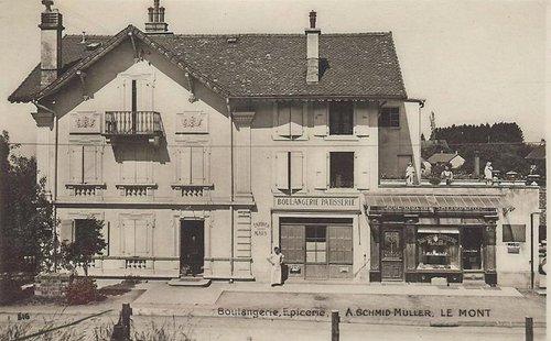 Le Mont Boulangerie Epicerie A.Schmid-Muller