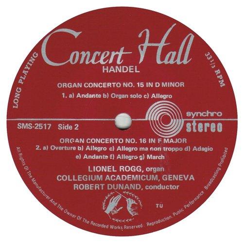 Georg-Friedrich HÄNDEL, Concerto pour orgue et orchestre No 16, HWV 305, Lionel ROGG, orgue de Nyon, Le Collegium Academicum de Genève (CAG), Robert DUNAND, SMS 2514/17, 1966