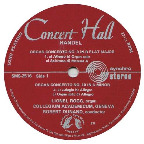 Georg-Friedrich HÄNDEL, Concerto pour orgue et orchestre No 10 op 7 No 4, HWV 309, Lionel ROGG, orgue de Nyon, Le Collegium Academicum de Genève (CAG), Robert DUNAND, SMS 2514/17, 1966