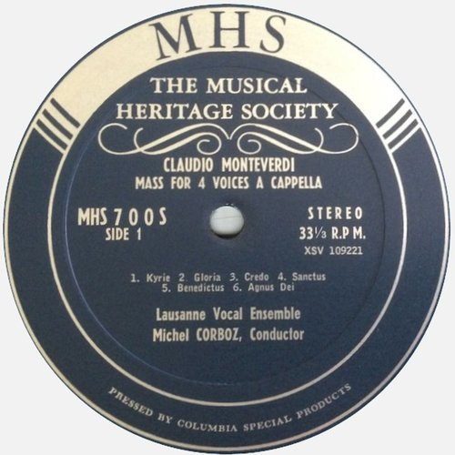 Claudio MONTEVERDI, Messa a 4 voci da capella, Ensemble Vocal de Lausanne, Michel CORBOZ, 28-30.10.1964, MHS 700, Étiquette recto du disque