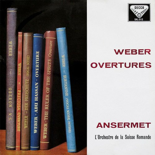 Carl Maria von WEBER, Ouverture d' «Euryanthe», Orchestre de la Suisse Romande, Ernest ANSERMET, octobre-novembre 1958, Victoria-Hall, Genève, Decca STS 15056