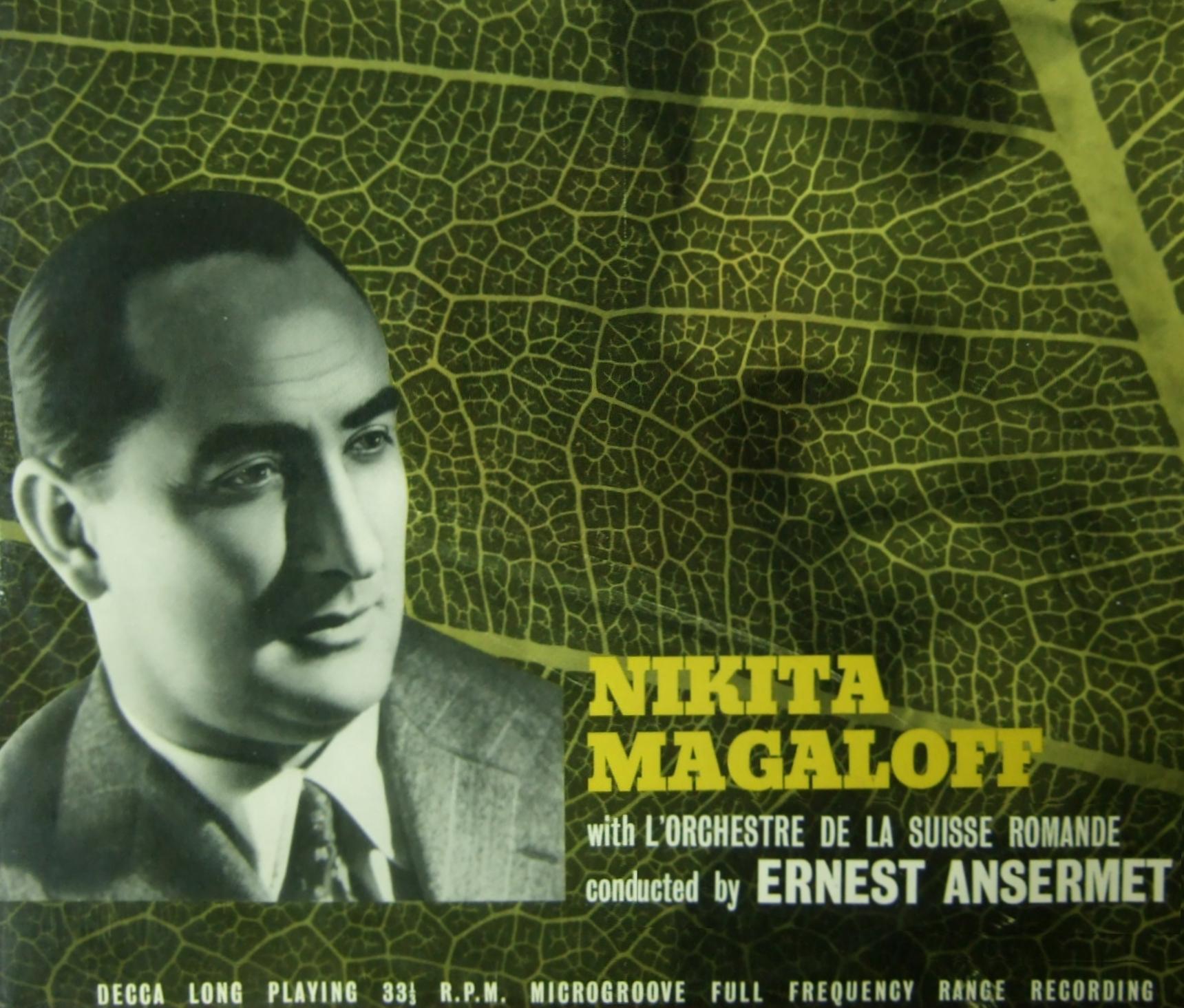 Nikita MAGALOFF, sa vie, ses enregistrements