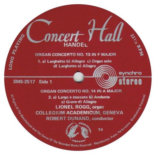 Georg-Friedrich HÄNDEL, Concerto pour orgue et orchestre No 14, HWV 296, Lionel ROGG, orgue de Nyon, Le Collegium Academicum de Genève (CAG), Robert DUNAND, SMS 2514/17, 1966